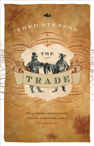 The Trade by Fred Stenson