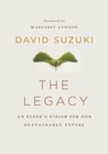 &quot;Legacy, The&quot;: An Elders Vision for Our Sustainable Future