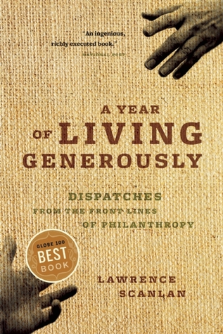 A Year of Living Generously by Lawrence Scanlan