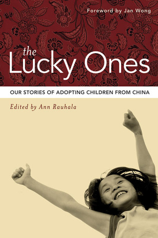 Download online for free The Lucky Ones: Our Stories of Adopting Children from China DJVU by Ann Rauhala