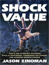 Shock Value: How a Few Eccentric Outsiders Gave Us Nightmares, Conquered Hollywood, and Invented Modern Horror