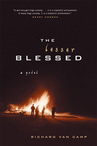The Lesser Blessed: A Novel