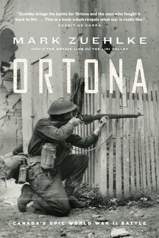 Ortona by Mark Zuehlke