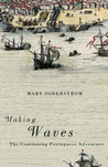 Making Waves: The Continuing Portuguese Adventure