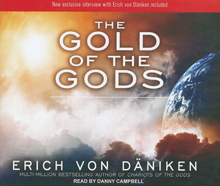 The Gold of the Gods by Erich von Däniken