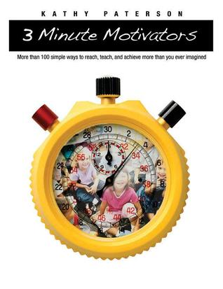 Three-Minute Motivators by Kathy Paterson