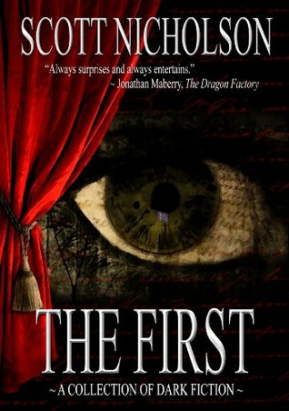 The First by Scott Nicholson