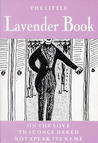 Little Lavender Book: On the Love That Once Dared Not Speak its Name