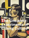 The Uncanny: Experiments in Cyborg Culture: Experiments in Cyborg Culture