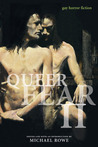 Queer Fear II: Gay Horror Fiction