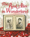 The Real Alice in Wonderland: A Role Model for the Ages