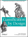 Gamification by Design by Gabe Zichermann