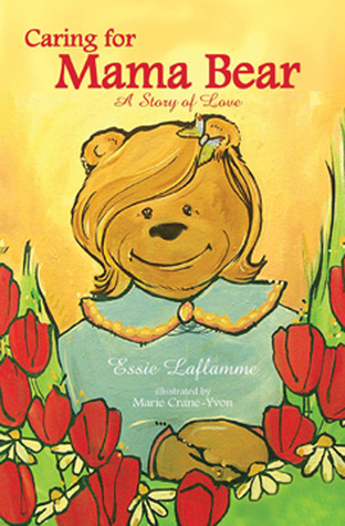 Caring for Mama Bear: A Story of Love