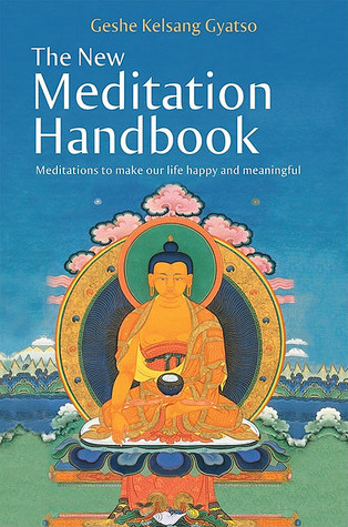 The New Meditation Handbook by Kelsang Gyatso
