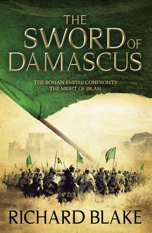 The Sword of Damascus by Richard Blake