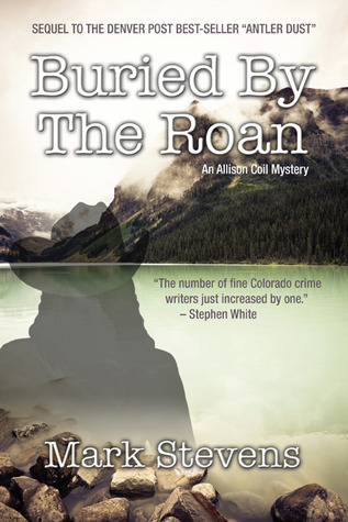 Buried by the Roan: An Allison Coil Mystery