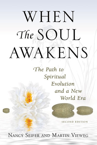 When the Soul Awakens by Nancy Seifer