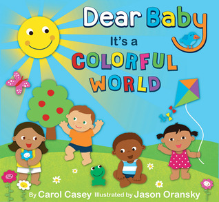 Dear Baby, It's a Colorful World