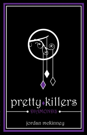 Diamonds (Pretty Killers, #1)