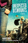 Unexpected Dismounts (The Reluctant Prophet, #2)