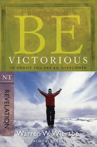 Be Victorious (Revelation) by Warren W. Wiersbe
