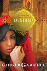 Desired: The Untold Story of Samson and Delilah (Lost Loves of the Bible #1)