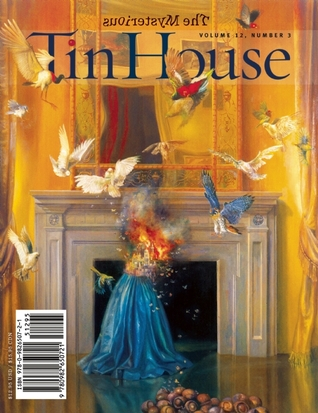 Tin House: Spring 2011: The Mysterious