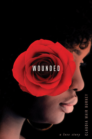 Wounded by Claudia Mair Burney