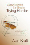 Good News for Those Trying Harder