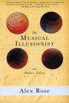 The Musical Illusionist: and Other Tales