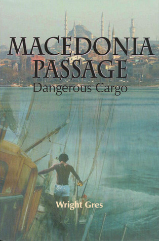 Macedonia Passage by Wright Gres