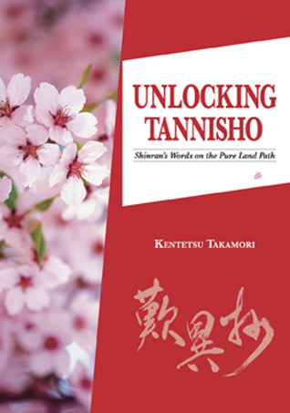 Unlocking Tannisho: Shinran's Words on the Pure Land Path