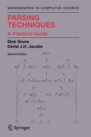 Parsing Techniques by Dick Grune