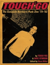Touch and Go: The Complete Hardcore Punk Zine 79-83