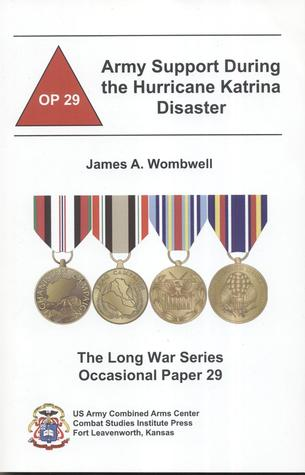 Army Support During The Hurricane Katrina Disaster