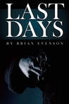 Last Days by Brian Evenson
