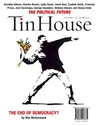 Tin House: The Political Issue (Fall 2008)