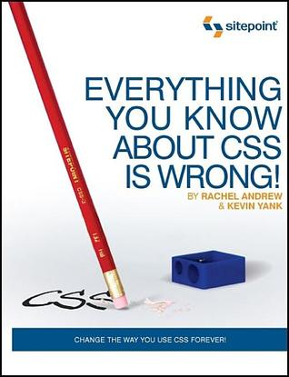 Everything You Know about CSS Is Wrong! by Rachel Andrew