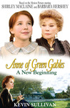 Anne of Green Gables A New Beginning