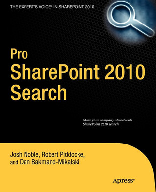 Pro Sharepoint 2010 Search by Josh Noble