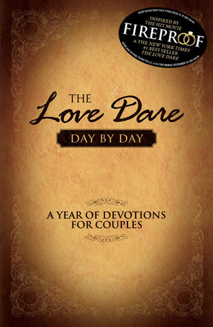 The Love Dare Day by Day by Stephen Kendrick