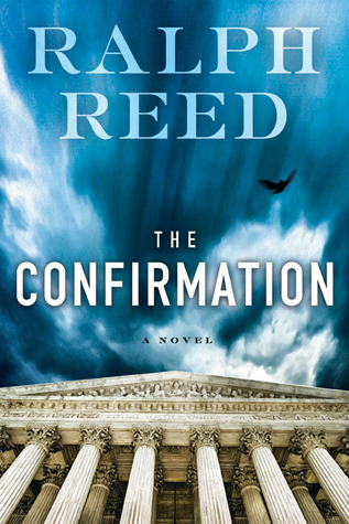 The Confirmation by Ralph Reed