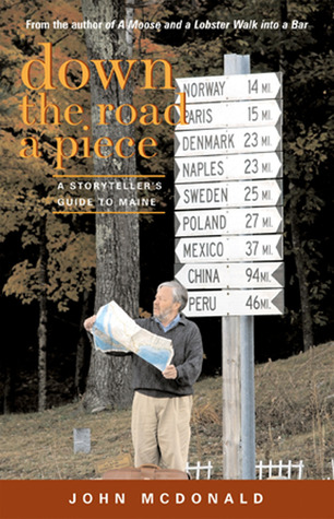Down the Road a Piece: A Storyteller's Guide to Maine