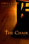 The Chair by James L. Rubart