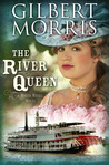 The River Queen: A Water Wheel Novel (A Water Wheel Novel, #1)