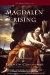 Magdalen Rising by Elizabeth Cunningham