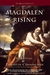 Magdalen Rising: The Beginning (Maeve Chronicles, #1)