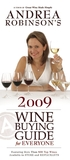 Andrea Robinson's 2009 Wine Buying Guide for Everyone