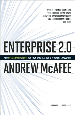 Enterprise 2.0 by Andrew McAfee