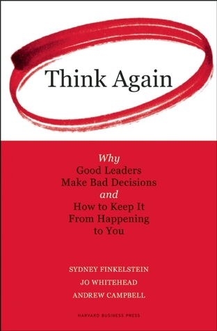 why good leaders make bad decisions Download citation | why good leaders mak | decision making lies at the heart of our personal and professional lives yet the daunting reality is that enormously important decisions made by intelligent, responsible people with the best information and intentions are nevertheless hopelessly fla.